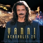 Yanni альбом Yanni - Live at the Acropolis - 25th Anniversary Deluxe Edition