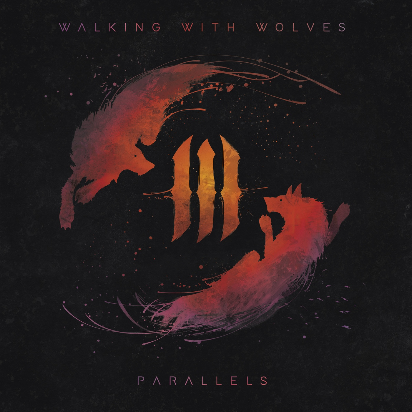 Walking With Wolves - Parallels (2018)