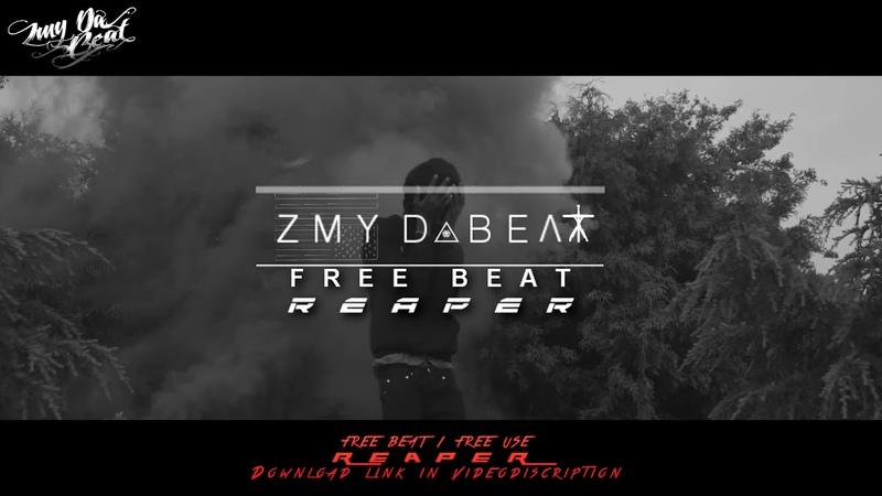 [FREE] R.E.A.P.E.R. ► Rap Beat Instrumental {Hard Banger} Prod. by ZMY DaBeat