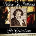 Ludwig Van Beethoven альбом Ludwig van Beethoven: The Collection