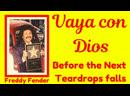 Freddy Fender 2 VAYA CON DIOS and Before the Next Teardrop falls