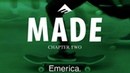 Made Chapter Two Emerica Official Trailer Jon Dickson Andrew Reynolds Bryan Herman