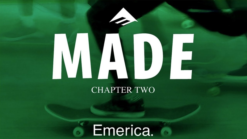 Made Chapter Two: Emerica - Official Trailer - Jon Dickson, Andrew Reynolds, Bryan Herman