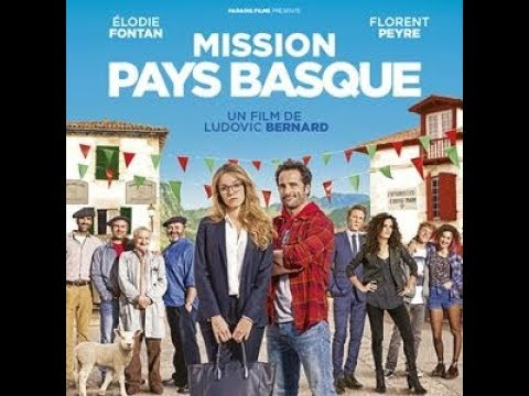 Mission pays basque film 2017 complet