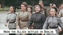 When the Allies settled in Berlin (1945)