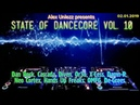 State Of Dancecore Vol. 10 (by Alex Unlezz) 02.01.2019.
