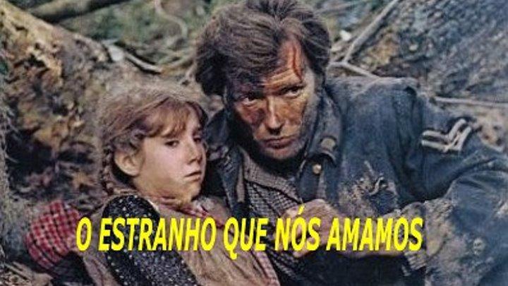 Filme O Estranho Que Nós Amamos 1971