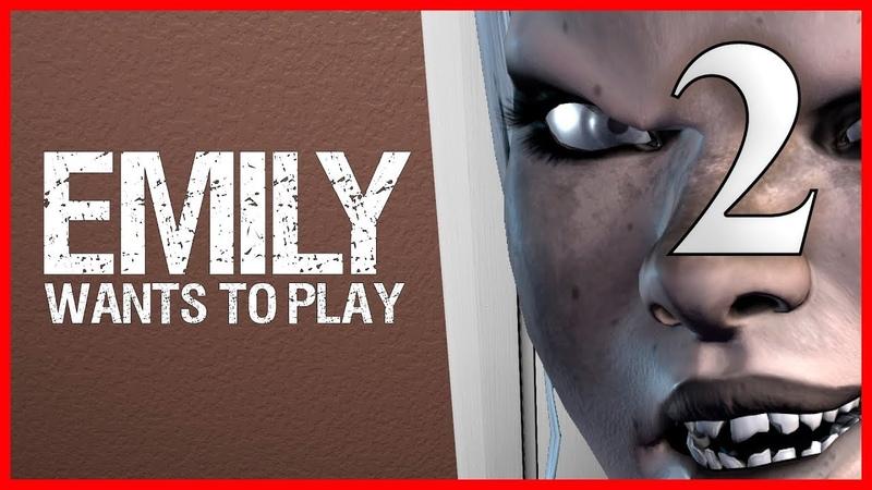 Второй заход клоун и Честер!! ➤ Emily Wants To Play 2