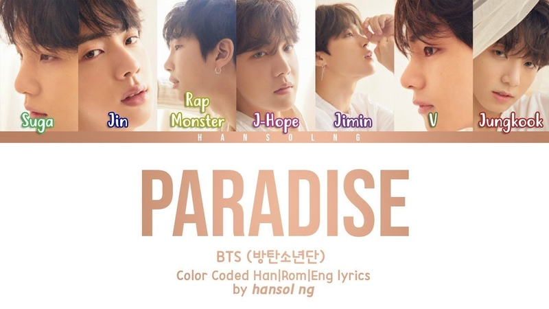 BTS (방탄소년단) - 'Paradise (낙원)' Lyrics [Color Coded Han|Rom|Eng]