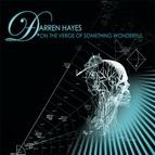 Darren Hayes альбом On The Verge Of Something Wonderful