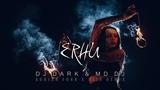 Dj Dark &amp MD Dj - Erhu (Adrian Funk X OLiX Remix)