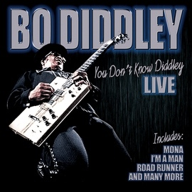 Bo Diddley альбом You Don't Know Diddley Live