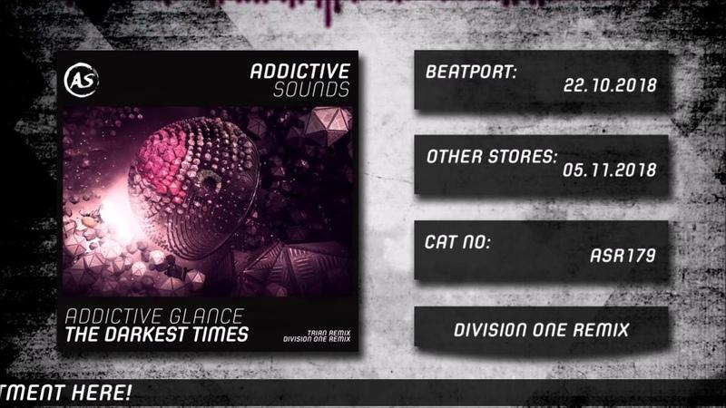 Addictive Glance - The Darkest Times (Division One Remix)