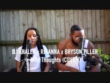 v-s.mobi DJ Khaled - Wild Thoughts ft. Rihanna Bryson Tiller (Cover by J-.mp4