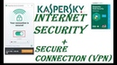 Download File Kaspersky Internet Security Kaspersky Secure Connection (vpn) Serial Key 2019