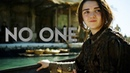 Arya Stark || No One