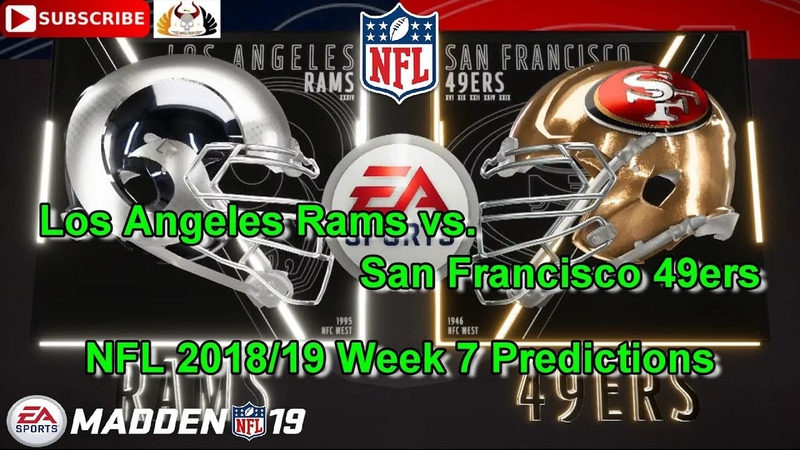 Los Angeles Rams vs. San Francisco 49ers | NFL 2018-19 Week 7 | Predictions Madden NFL 19