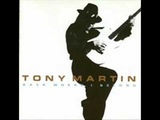 Tony Martin - If It Ain't Worth Fighting For