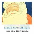 Barbra Streisand альбом Santas Favorite Hits