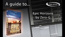Zero G Epic Horizons sample library with textures ambiences soundscapes drones and FX