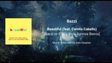 Bazzi - Beautiful EDX's Ibiza Sunrise Remix Music video edit by Alex Caspian