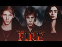 Tate Clary Sebastian ➤ Walk Through the Fire crossover