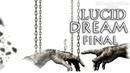 Lucid Dream Прохождение игры 5: Конец кошмара!? (Финал)