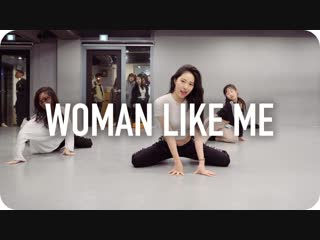 1Million dance studio Woman Like Me - Little Mix (ft. Nicki Minaj) / Soi Jang Choreography