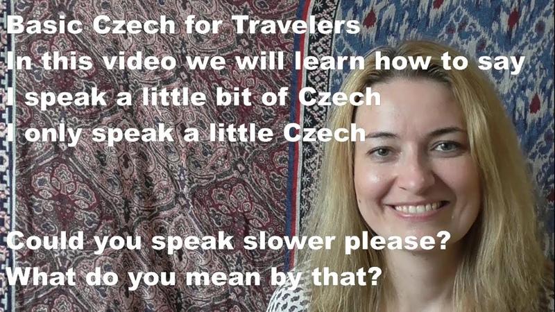 Basic Czech for Tourist, part 7, czech, phrases, Prague, languege, I speak only a little Czech