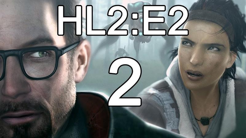 Half Life 2 Episode Two ► Полное Прохождение На Русском FULL HD