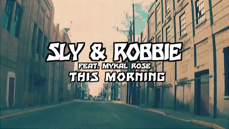 This Morning - Sly Robbie feat. Mykal Rose - The Final Battle
