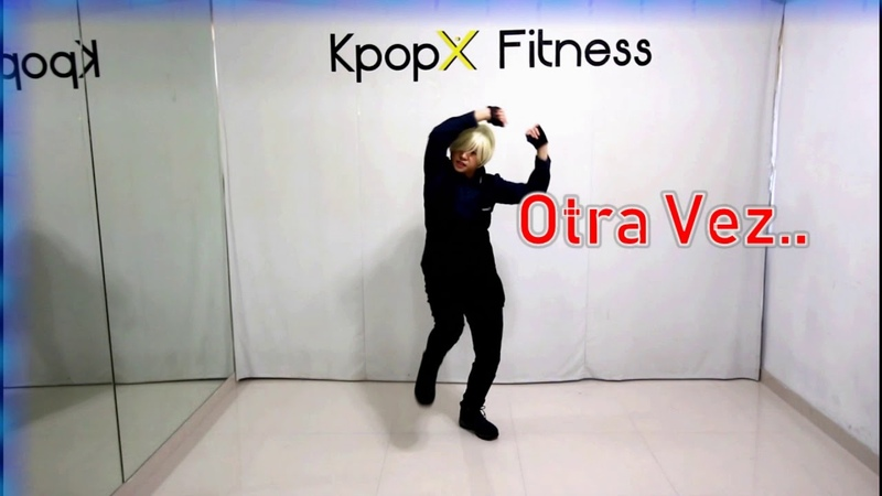 One more time - otra Vez Super Junior Reik | KpopX Fitness |Kpop dance