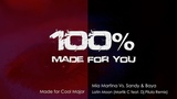 Mia Martina Vs. Sandy &amp Baya - Latin Moon (Martik C feat. Dj Pilula Dance Remix) 100 Made For You