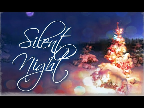 Stille Nacht (Silent Night) in German With Lyric   Christmas Songs 2018