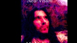 New Vision. Mystical Journey. Art &amp music by Michael Lotus