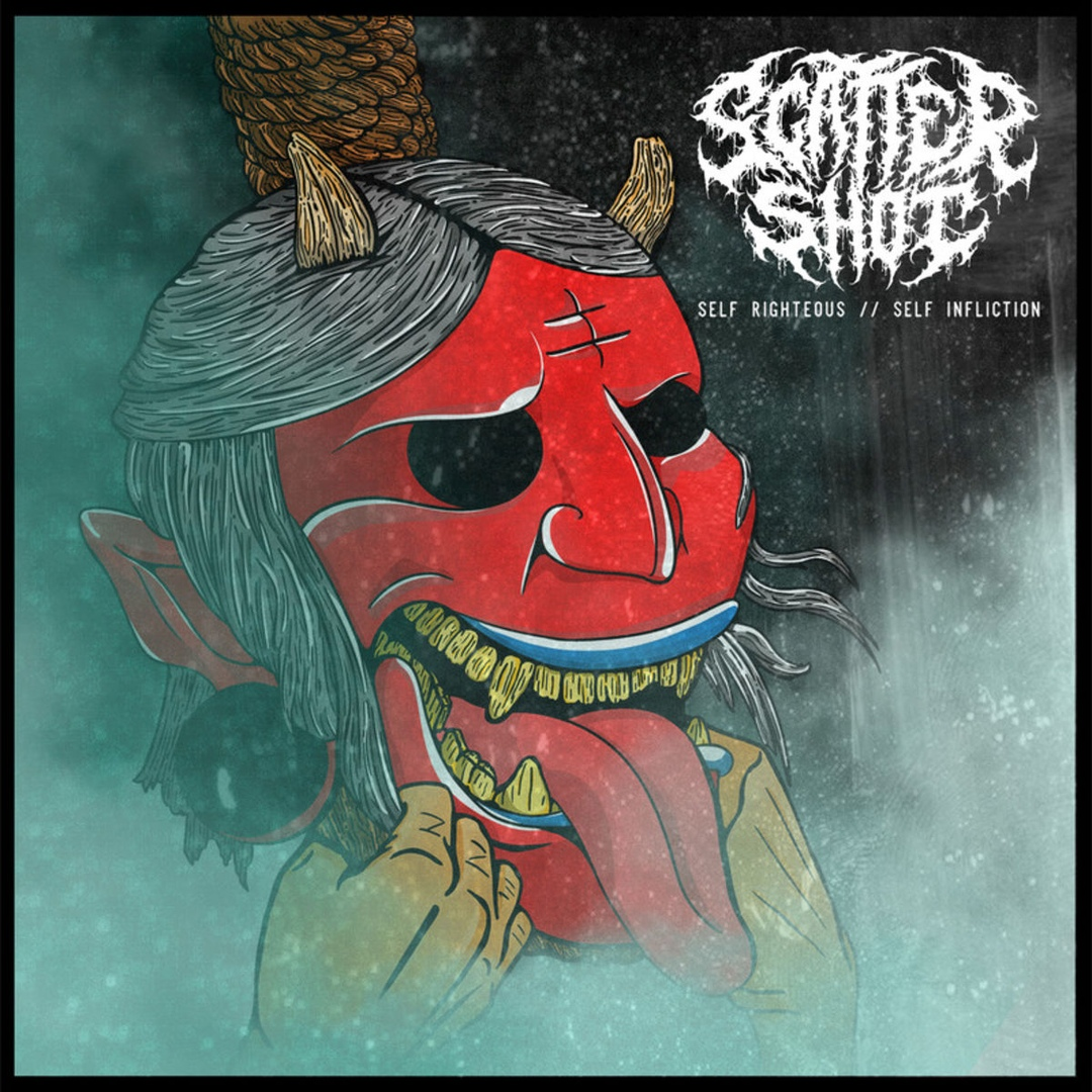 Scatter Shot - Self Righteous // Self Infliction (2019)