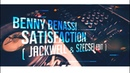 Benny Benassi Satisfaction Jackwell Szecsei Edit 2018