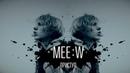 Mee:w - Приступ