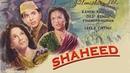 Shaheed 1948 - Action Movie | Dilip Kumar, Chandra Mohan, Kamini Kaushal