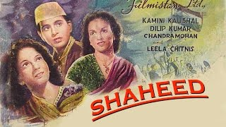 Shaheed 1948 Action Movie Dilip Kumar Chandra Mohan Kamini Kaushal