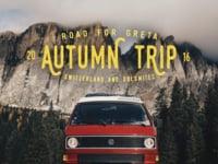 AUTUMN TRIP ´16 @ROADFORGRETA