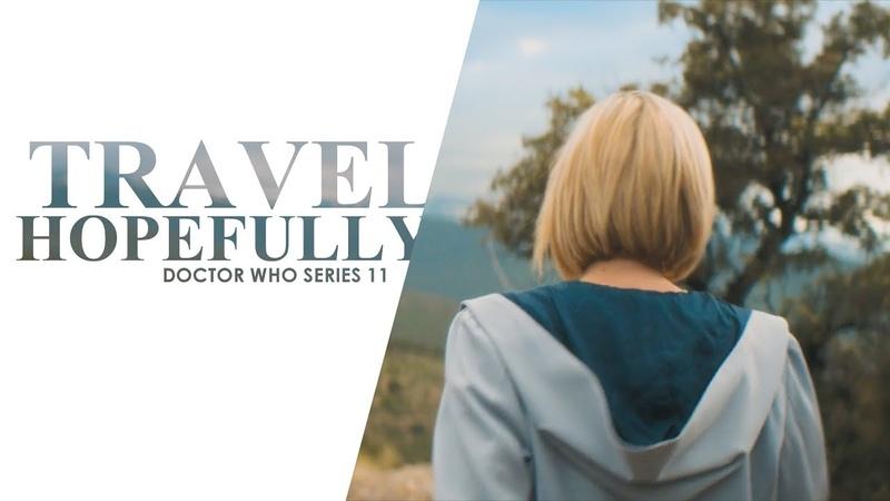 Doctor Who   Travel Hopefully [Series 11]