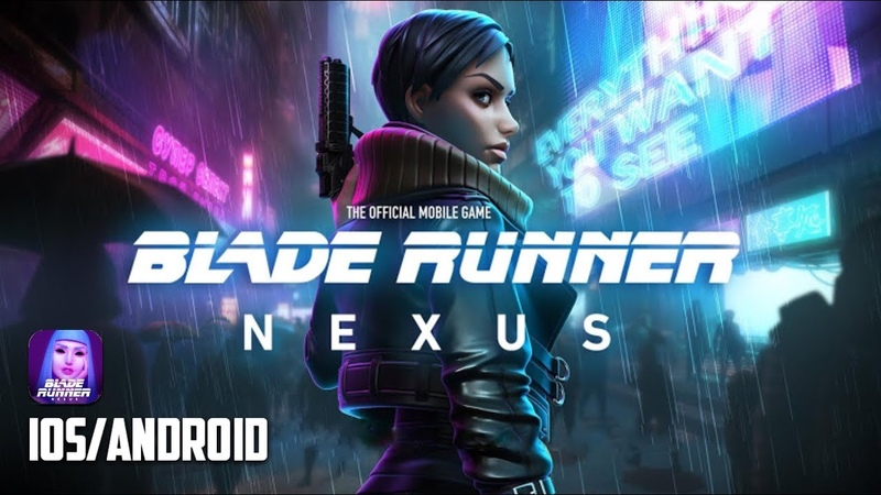 BLADE RUNNER NEXUS - iOS / Android - FIRST GAMEPLAY