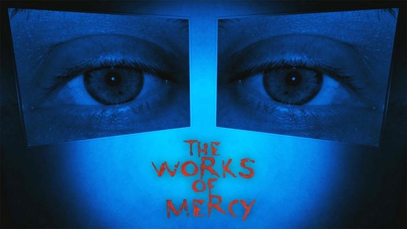 КОГДА ВООБЩЕ НИЧЕГО НЕ ПОНЯЛ ► The Works of Mercy 2