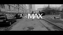 L'uzine AirMax Clip Officiel FullHd
