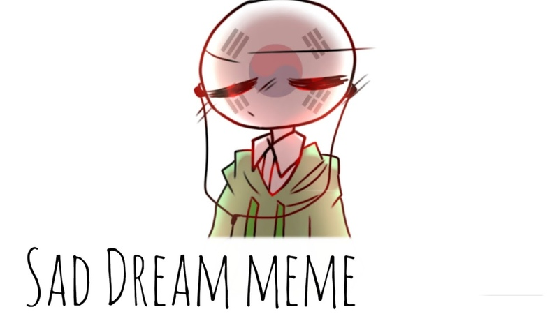 Sad Dream meme Countryhumans (flipaclip)