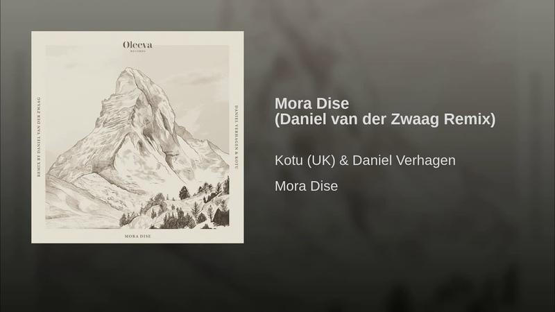 Mora Dise (Daniel van der Zwaag Remix)