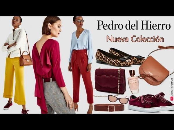 Moda de Mujer de PEDRO DEL HIERRO   Colección Otoño Invierno 2018 2019: vestidos, bolsos, blusas