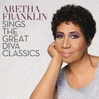 Aretha Franklin альбом Aretha Franklin Sings The Great Diva Classics