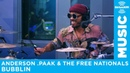 Anderson .Paak The Free Nationals - Bubblin Live @ SiriusXM